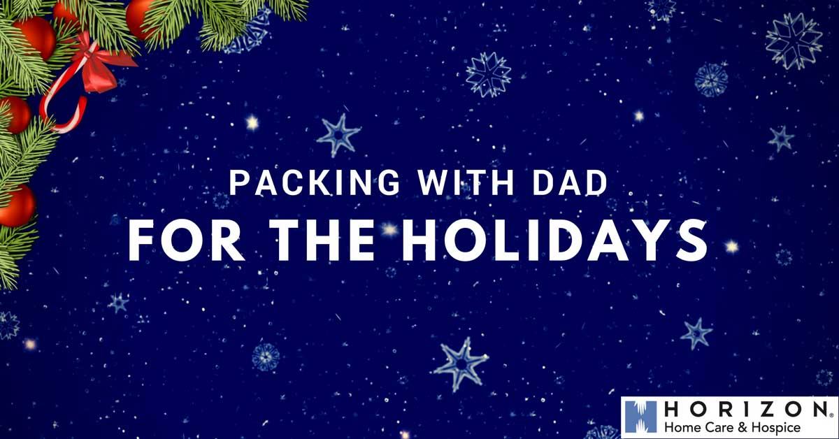 Packing with Dad for the Holidays