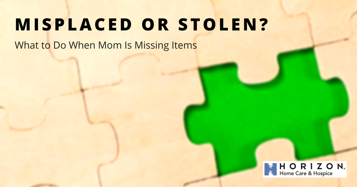 Is Mom Misplacing Things, Or Is Someone Stealing Them?