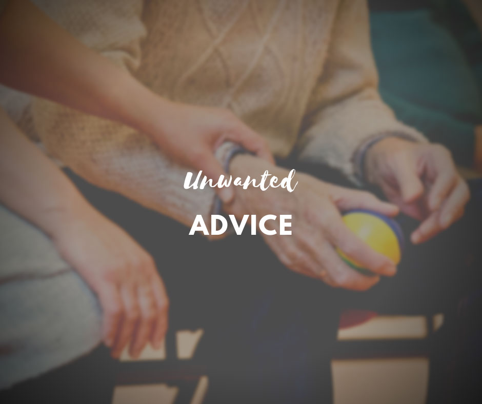 Unwanted Caregiving Advice