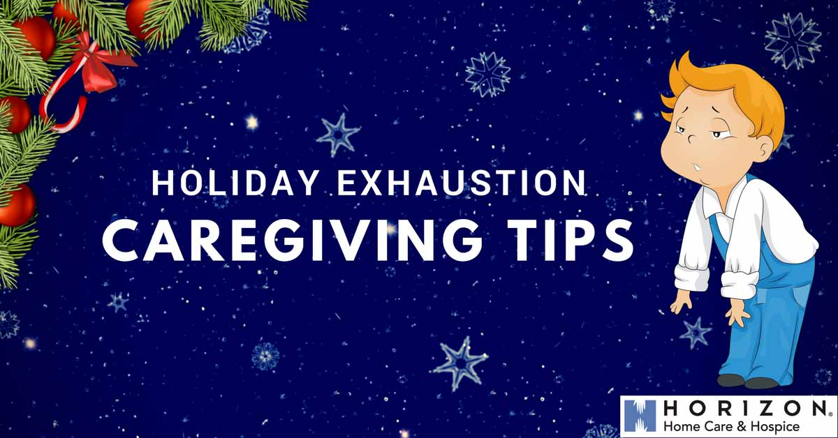 Holiday Exhaustion Caregiving Tips Title Image